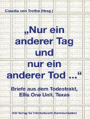 Claudia von Trotha: Nur ein anderer Tag und ein anderer Tod...