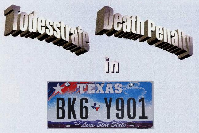 Todesstrafe / Death Penalty in Texas